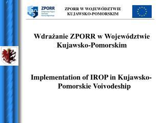 Wdrażanie ZPORR w Województwie Kujawsko-Pomorskim