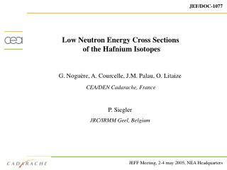 Low Neutron Energy Cross Sections  of the Hafnium Isotopes