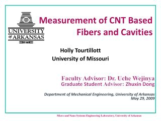 Measurement of CNT Based Fibers and Cavities