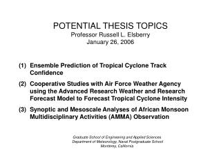 POTENTIAL THESIS TOPICS Professor Russell L. Elsberry January 26, 2006