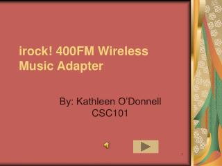 irock! 400FM Wireless Music Adapter