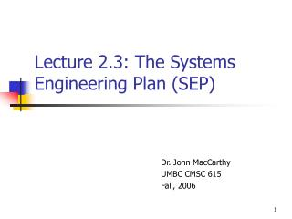 Lecture 2.3: The Systems Engineering Plan SEP