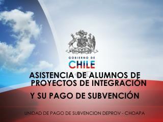 ASISTENCIA DE ALUMNOS DE PROYECTOS DE INTEGRACIÓN  Y SU PAGO DE SUBVENCIÓN