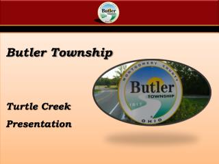 Butler Township  Turtle Creek Presentation