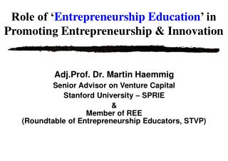 Role of ' Entrepreneurship Education ' in Promoting Entrepreneurship & Innovation