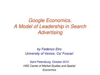 Google Economics. A Model of Leadership in Search Advertising