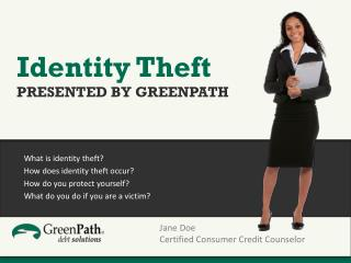 What is identity theft? How does identity theft occur? How do you protect yourself?