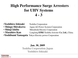 High Performance Surge Arresters      for UHV Systems 4 - 3