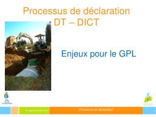 Processus de déclaration DT – DICT