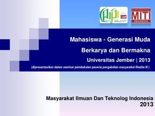 Masyarakat Ilmuan Dan Teknolog Indonesia