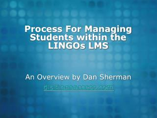 Process For Managing Students within the LINGOs LMS