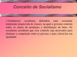 Conceito de Socialismo
