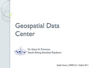 Geospatial  Data Center