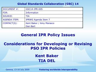 General IPR Policy Issues Considerations for Developing or Revising PSO IPR Policies