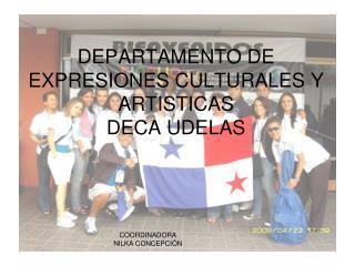 DEPARTAMENTO DE EXPRESIONES CULTURALES Y ARTISTICAS DECA UDELAS