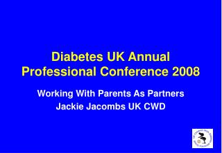 Diabetes UK Annual Professional Conference 2008