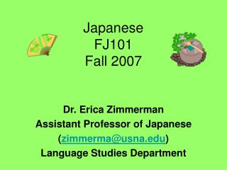 Japanese  FJ101 Fall 2007