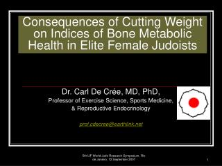 Consequences of Cutting Weight on Indices of Bone Metabolic Health in Elite Female Judoists