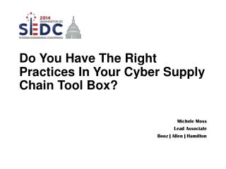 Do You Have The Right Practices In Your Cyber Supply Chain Tool Box?
