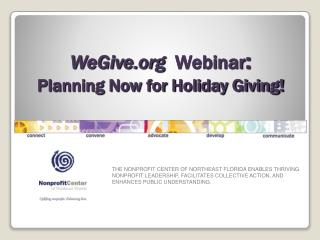 WeGive   Webinar :  Planning Now for Holiday Giving!