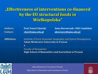 """Effectiveness of interventions co-financed by the EU structural funds in Wielkopolska"""