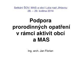 Setkání ŠOV, MAS a obcí Luka nad Jihlavou 28. – 29. května 2014