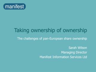 Taking ownership of ownership