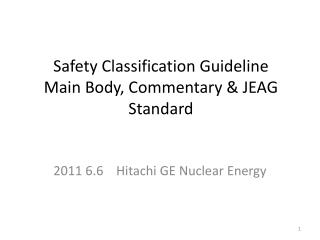 Safety Classification Guideline Main Body, Commentary & JEAG Standard