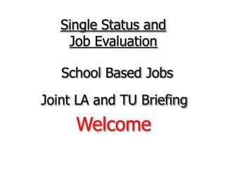 Single Status and Job Evaluation