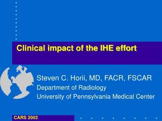 Clinical impact of the IHE effort