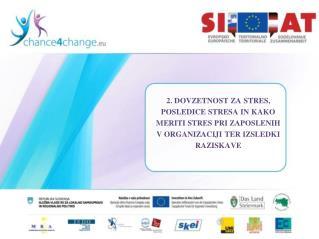 Dovzetnost za stres  Posledice stresa za posameznika za organizacijo za družbo  Merjenje stresa