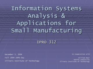 Information Systems Analysis & Applications for Small Manufacturing