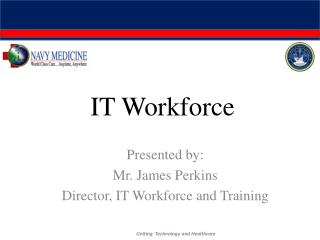 IT Workforce