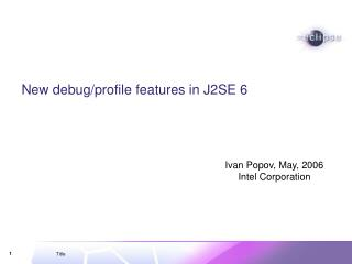 New debug/profile features in J2SE 6