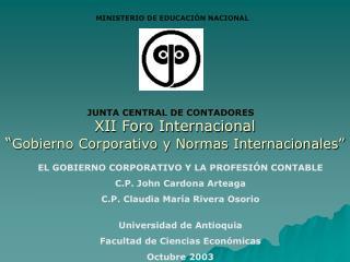 """XII Foro Internacional """" Gobierno Corporativo y Normas Internacionales"""""""