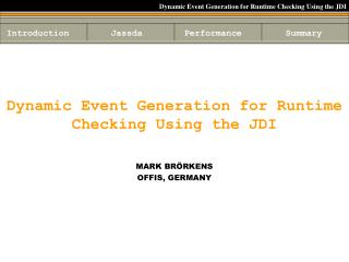 Dynamic Event Generation for Runtime Checking Using the JDI