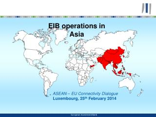 EIB LENDING IN  Asia and Latin America  (ALA)