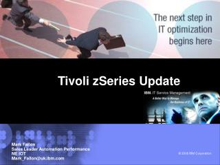 Tivoli zSeries Update