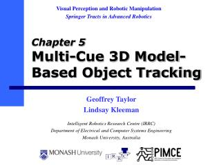 Chapter 5 Multi-Cue 3D Model-Based Object Tracking
