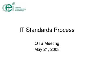 IT Standards Process