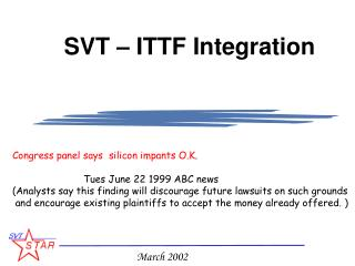 SVT – ITTF Integration