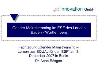 Gender Mainstreaming im ESF des Landes Baden - Württemberg