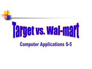 Target vs. Wal-mart