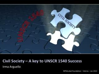 Civil Society – A key to UNSCR 1540 Success