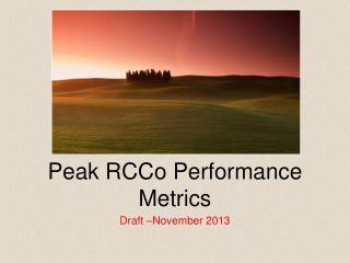 Peak RCCo Performance Metrics