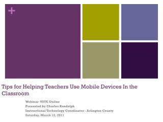 Tips for Helping Teachers Use Mobile Devices In the Classroom