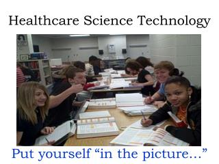 Healthcare Science Technology