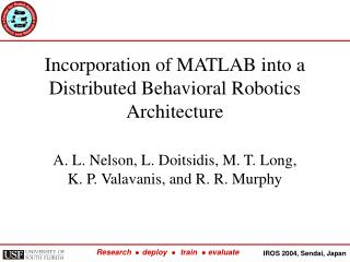 Incorporation of MATLAB into a Distributed Behavioral Robotics Architecture