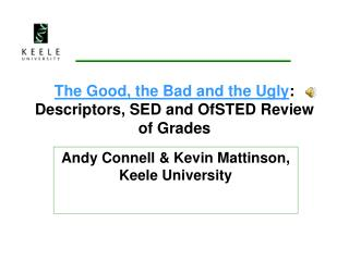 The Good, the Bad and the Ugly : Descriptors, SED and OfSTED Review of Grades