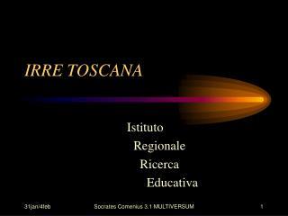 IRRE TOSCANA